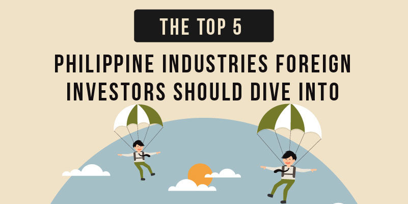 The Top 5 Philippine Industries Foreign Investors Should Dive In