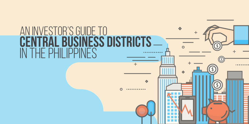 An Investor's Guide to Central Business Districts in the Philippines [Infographic]